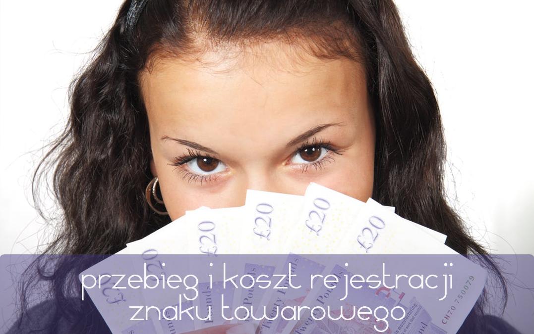 Przebieg i koszt rejestracji znaku towarowego w Polsce 2017
