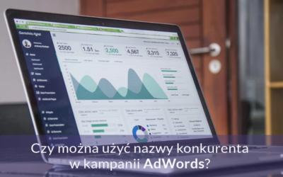 Czy można użyć nazwy konkurenta w kampanii AdWords?