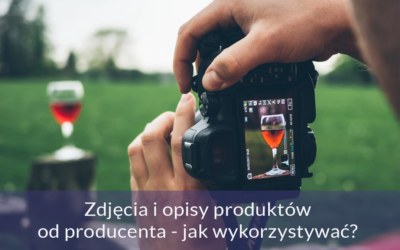 Zdjęcia i opisy produktów od producenta. Czy możesz je wykorzystywać w swoim sklepie internetowym?